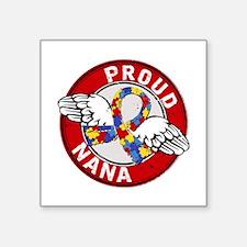 "Autism Proud Nana 3 Red Square Sticker 3"" x 3"""