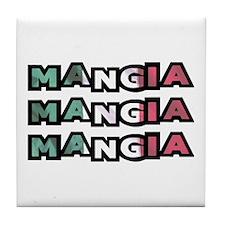 Mangia Mangia Mangia Tile Coaster