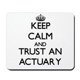 Keep calm actuary Mouse Pads