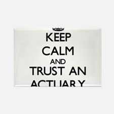 Keep Calm and Trust an Actuary Magnets
