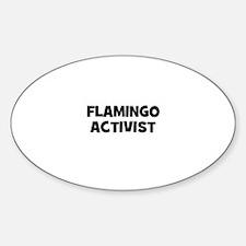 flamingo activist Oval Decal