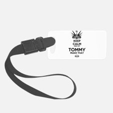 KeepReallyCalm Tommy Luggage Tag