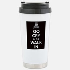 Go Cry In The Walk-IN Travel Mug
