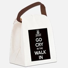 Go Cry In The Walk-IN Canvas Lunch Bag