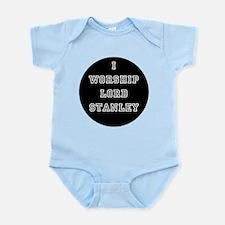 I Worship Lord Stanley Infant Bodysuit