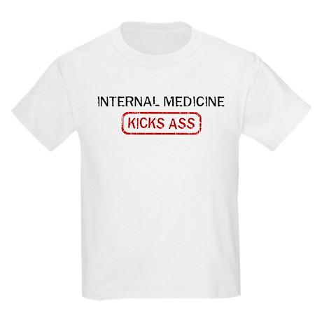 INTERNAL MEDICINE kicks ass Kids Light T-Shirt