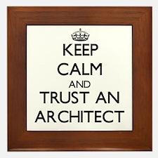 Keep Calm and Trust an Architect Framed Tile