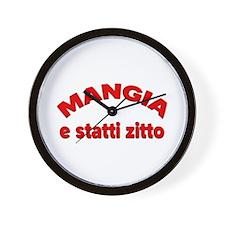 Mangia e Statti Zitto Wall Clock