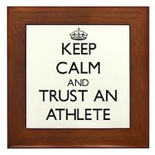 Keep Calm and Trust an Athlete Framed Tile