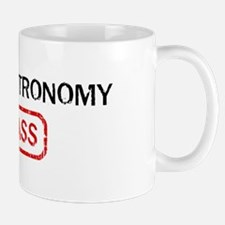INFRARED ASTRONOMY kicks ass Mug