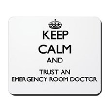 Keep Calm and Trust an Emergency Room Doctor Mouse
