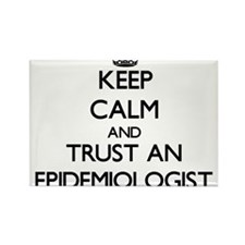 Keep Calm and Trust an Epidemiologist Magnets