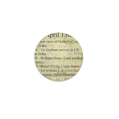 April 13th Mini Button