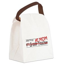 Job Mom 4th Grade Canvas Lunch Bag