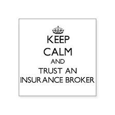 Keep Calm and Trust an Insurance Broker Sticker