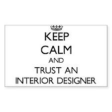 Keep Calm and Trust an Interior Designer Decal
