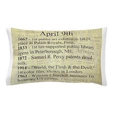 April 9th Pillow Case