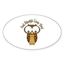 Owl Always Love You! Decal