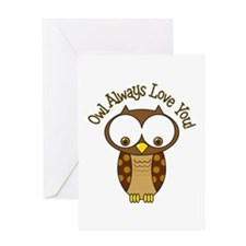 Owl Always Love You! Greeting Cards