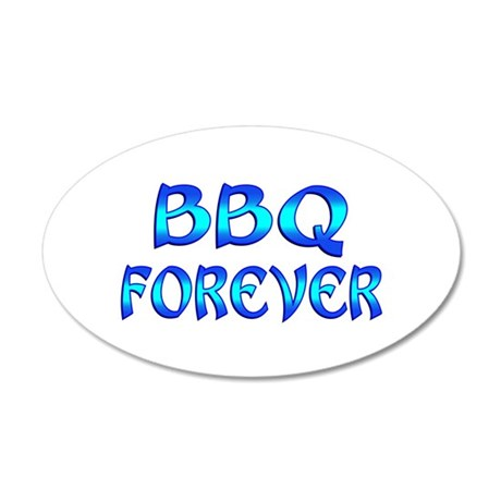 BBQ Forever 20x12 Oval Wall Decal