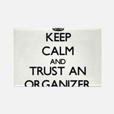 Keep Calm and Trust an Organizer Magnets