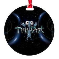 Tru Dat Ornament