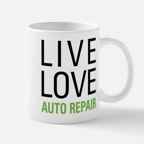 Live Love Auto Repair Mug