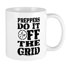Preppers Do It Off The Grid Mugs