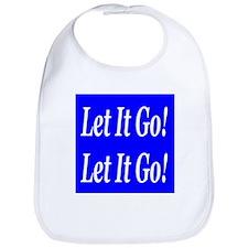Let It Go! Let It Go! Bib