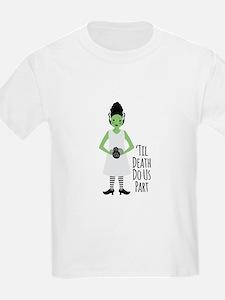 Til Death Do Us Part T-Shirt