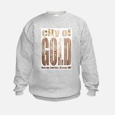 City Of Gold Sweatshirt