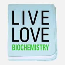 Live Love Biochemistry baby blanket