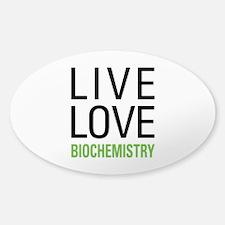 Live Love Biochemistry Decal