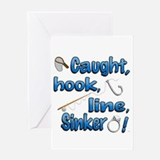 Caught, Hook, Line, Sinker , Married! Greeting Car