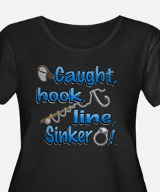 Caught, Hook, Line, Sinker , Married! Plus Size T-
