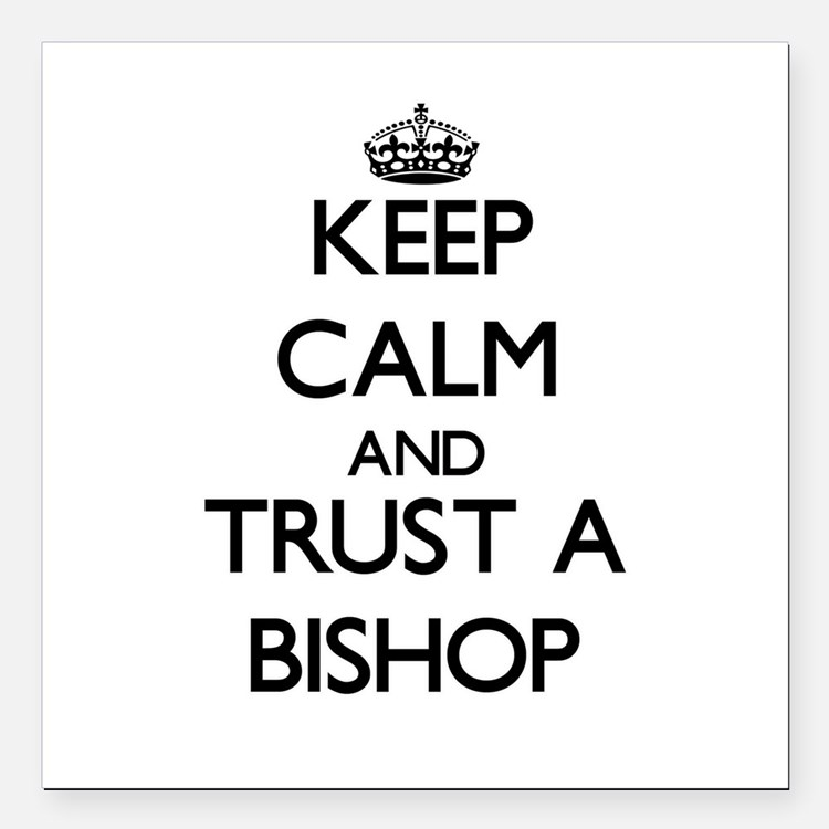 Keep Calm and Trust a Bishop Square Car Magnet 3""