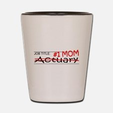 Job Mom Actuary Shot Glass