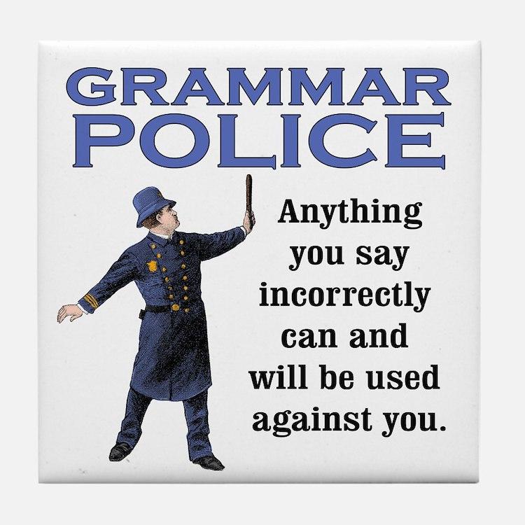 Grammar Police Tile Coaster