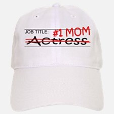 Job Mom Actress Baseball Baseball Cap