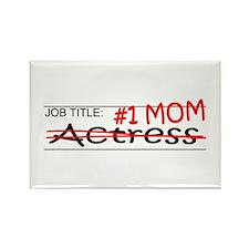 Job Mom Actress Rectangle Magnet