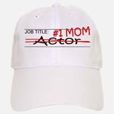 Job Mom Actor Baseball Baseball Cap
