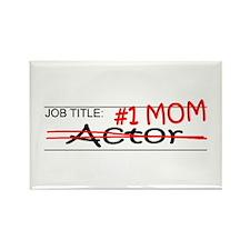 Job Mom Actor Rectangle Magnet