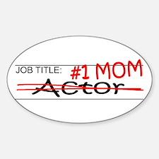 Job Mom Actor Decal