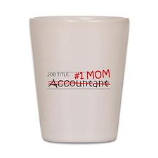 Job Mom Accountant Shot Glass