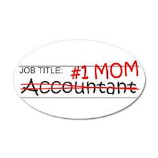 Job Mom Accountant 35x21 Oval Wall Decal