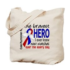 Pulmonary Fibrosis Bravest Hero I Knew Tote Bag