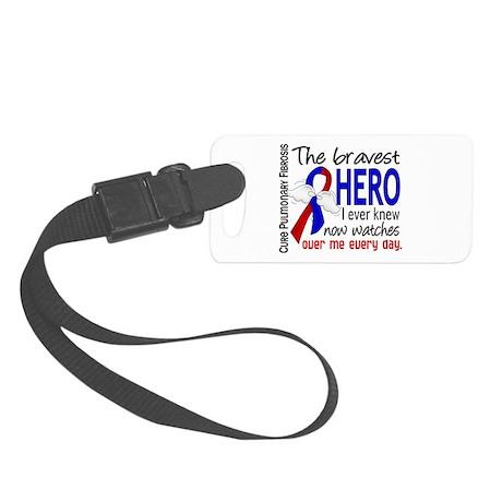 Pulmonary Fibrosis Bravest Hero Small Luggage Tag