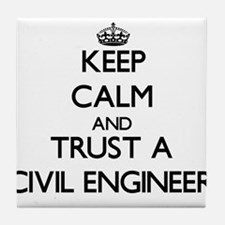 Keep Calm and Trust a Civil Engineer Tile Coaster
