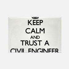 Keep Calm and Trust a Civil Engineer Magnets