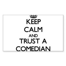 Keep Calm and Trust a Comedian Decal